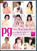 pg NonStopSelection 5